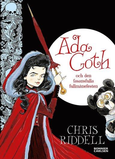 bokomslag Ada Goth och den fruktansvärda fullmånefesten