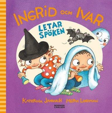 bokomslag Ingrid och Ivar letar spöken