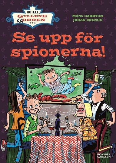 bokomslag Se upp för spionerna!