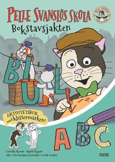 bokomslag Pelle Svanslös skola. Bokstavsjakten