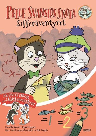 bokomslag Pelle Svanslös skola. Sifferäventyret