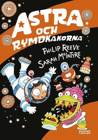 bokomslag Astra och rymdkakorna