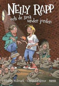 bokomslag Nelly Rapp och de små under jorden