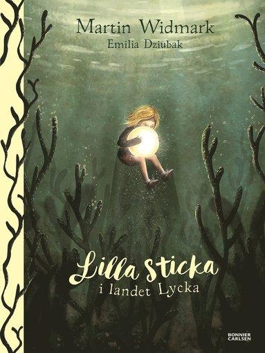 bokomslag Lilla Sticka i landet Lycka