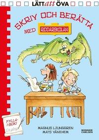 bokomslag Skriv och berätta med Riddarskolan