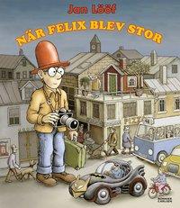 bokomslag När Felix blev stor