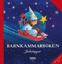 Lilla barnkammarboken : julsånger