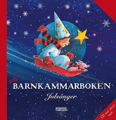 bokomslag Lilla barnkammarboken : julsånger