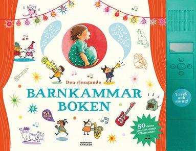 bokomslag Den sjungande barnkammarboken