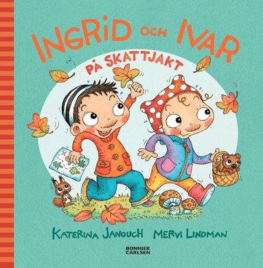 bokomslag Ingrid och Ivar på skattjakt