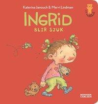 bokomslag Ingrid blir sjuk