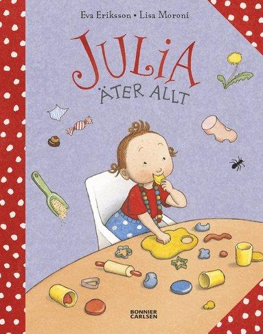 bokomslag Julia äter allt
