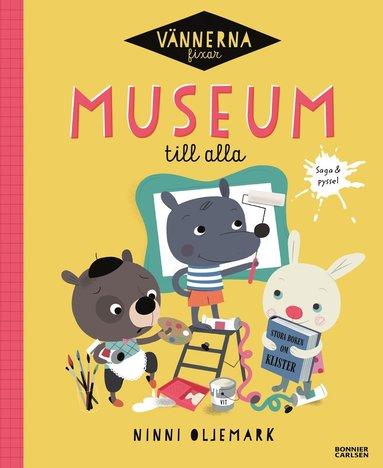 bokomslag Vännerna fixar museum till alla