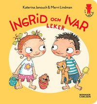 bokomslag Ingrid och Ivar leker