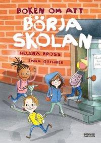 bokomslag Boken om att börja skolan