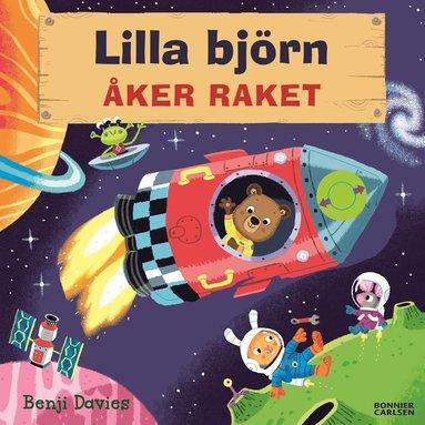 bokomslag Lilla björn åker raket