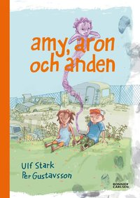 bokomslag Amy, Aron och anden