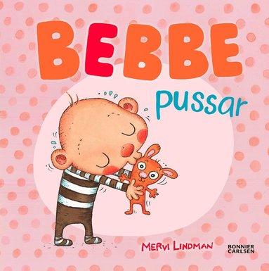 bokomslag Bebbe pussar.