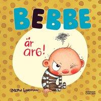 bokomslag Bebbe är arg