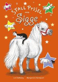 bokomslag Stallpyssel med Sigge : aktivitetsbok med klistermärken