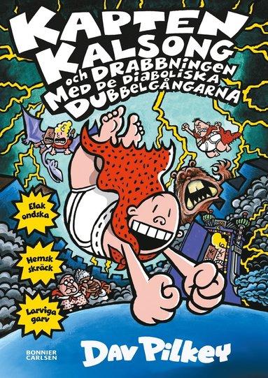 bokomslag Kapten Kalsong och drabbningen med de diaboliska dubbelgångarna
