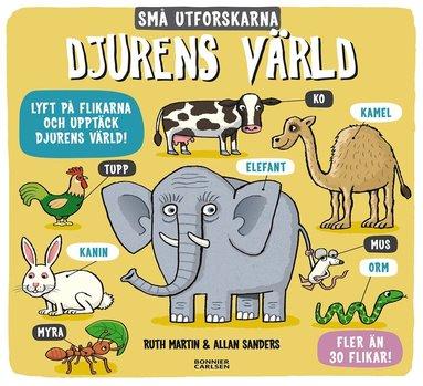 bokomslag Djurens värld - Små utforskarna