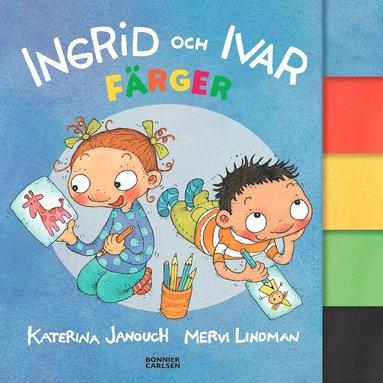 bokomslag Ingrid och Ivar. Färger