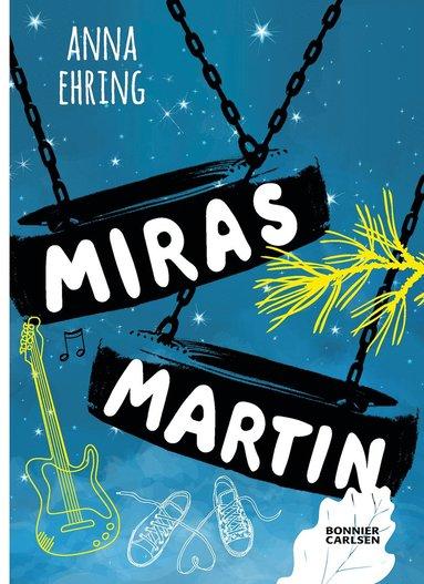 bokomslag Miras Martin
