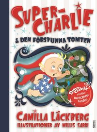 bokomslag Super-Charlie och den försvunna tomten