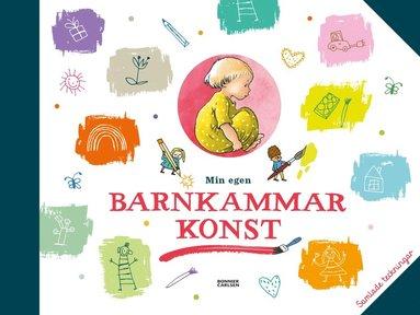 bokomslag Min egen barnkammarkonst