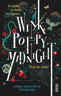 bokomslag Wink, Poppy, Midnight