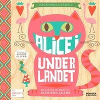 bokomslag Alice i Underlandet : en pekbok om färger