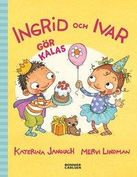 bokomslag Ingrid och Ivar gör kalas