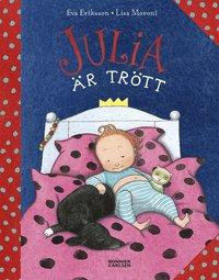 bokomslag Julia är trött
