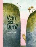 bokomslag Vem ser Dim?