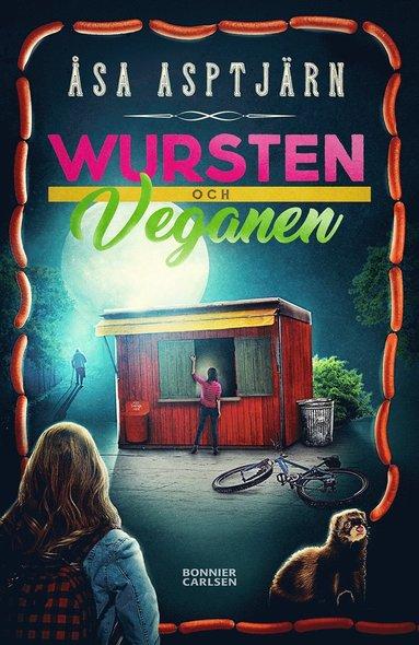 bokomslag Wursten och veganen
