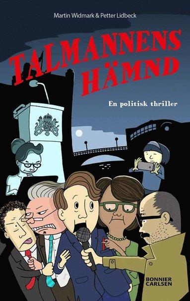 bokomslag Talmannens hämnd : en politisk thriller