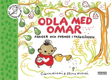 bokomslag Odla med Omar : färger och former i trädgården