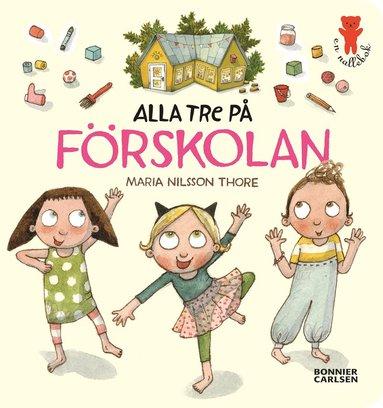 bokomslag Alla tre på förskolan