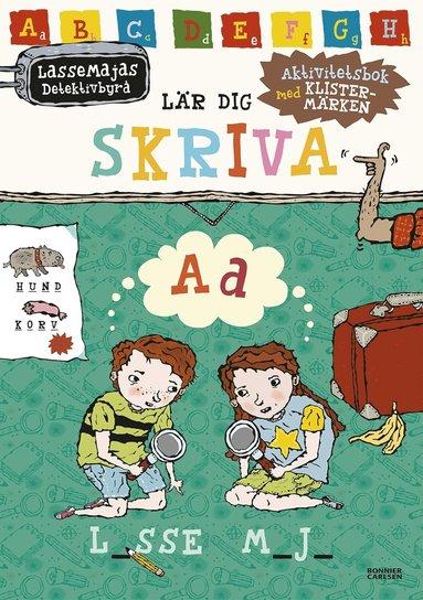 bokomslag LasseMajas detektivbyrå lär dig skriva