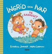 bokomslag Ingrid och Ivar på badhuset