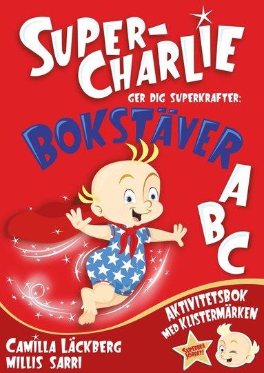 bokomslag Super-Charlie ger dig superkrafter. Bokstäver