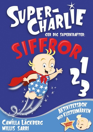 bokomslag Super-Charlie ger dig superkrafter. Siffror