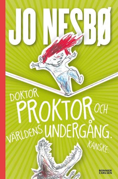 bokomslag Doktor Proktor och världens undergång. Kanske.