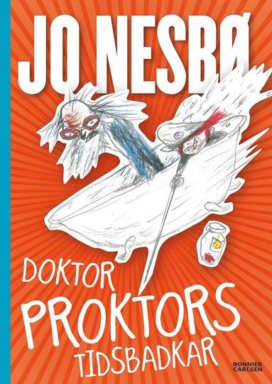 bokomslag Doktor Proktors tidsbadkar