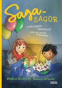 bokomslag Sagasagor. Syskonsjuka, kämpaglöd och en envis framtand