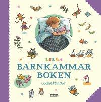 bokomslag Lilla barnkammarboken : godnattvisor