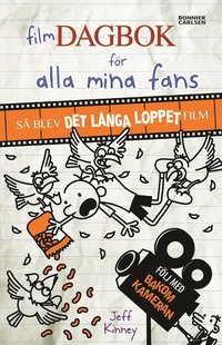 bokomslag Filmdagbok för alla mina fans : så blev Det långa loppet film