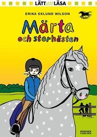 bokomslag Märta och storhästen