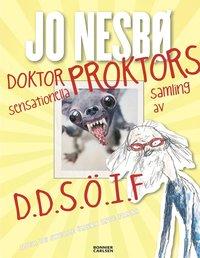 bokomslag Doktor Proktors sensationella samling av D.D.S.Ö.I.F : djur du skulle önska inte fanns